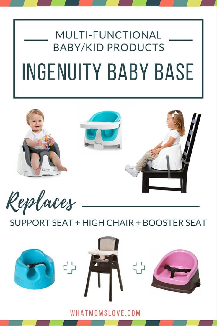Buy less baby stuff with these multi-functional products. Ingenuity Baby Base can be a support seat, high chair and booster seat.