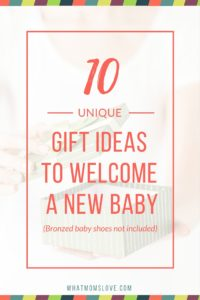 10 unique gifts ideas for a new baby