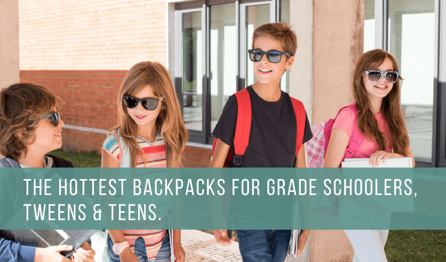 Cool backpacks for grade school, middle school, tween, teens. Back to School shopping guide