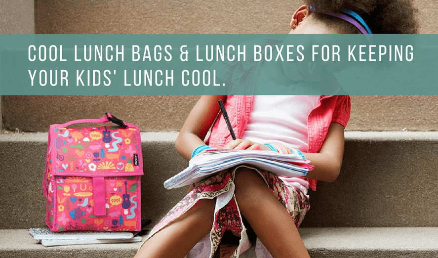 best cool lunch bags, lunch boxes for kids back to school shopping