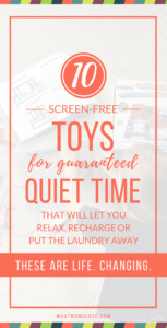 Best Toys for Independent/Quiet Time Play