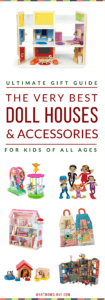Gift Guide Best Doll Houses - Modern, traditional and accessories