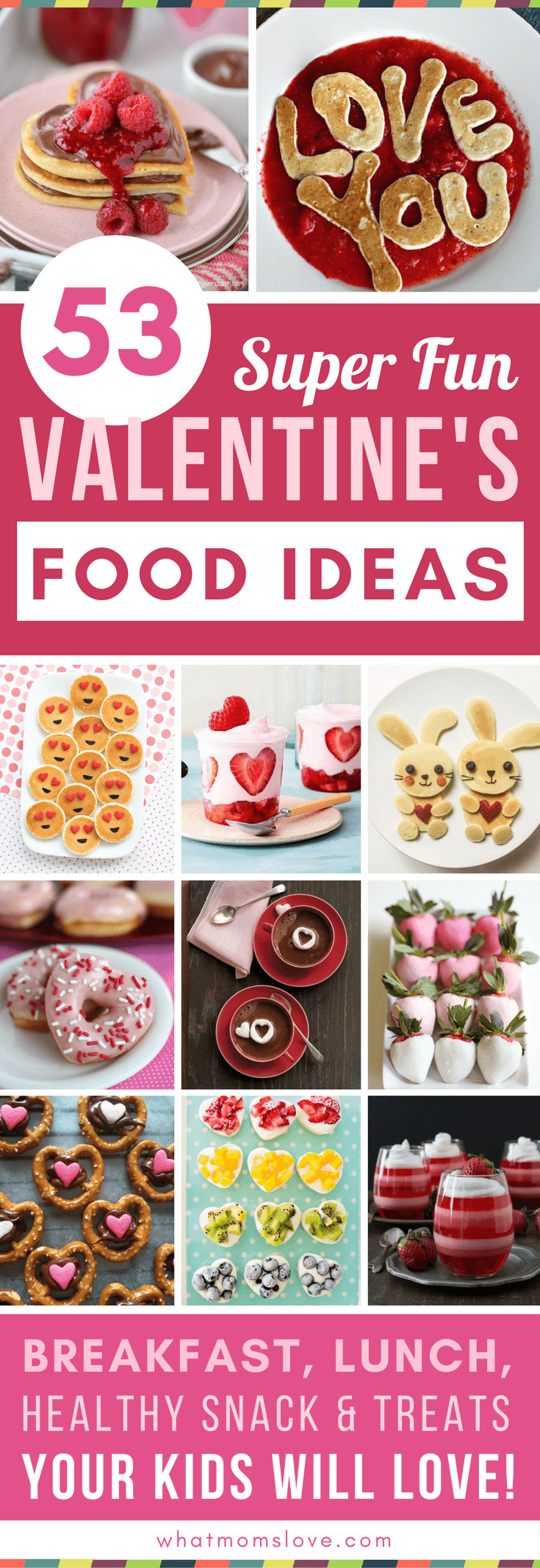 50 Valentines Day Food Ideas For Kids Fun Recipes For Breakfast