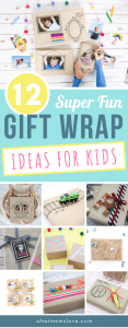 Creative DIY GIft Wrapping Ideas for Kids for birthdays, christmas, holiday