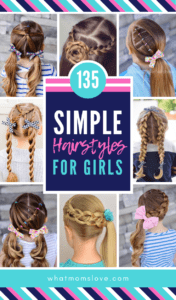 Best easy hairstyles for girls from toddlers to tweens and teens