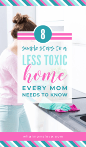 How to live a more natural, non-toxic lifestyle | 8 tips to detox your family's home and health, including eating organic, clean beauty products and more #toxinfree #organic